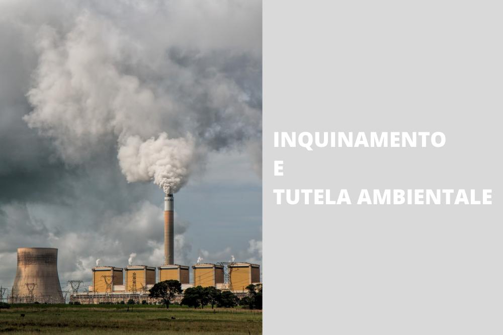 inquinamento e tutela ambientale